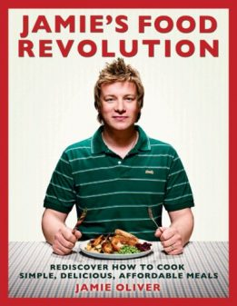 Jamies Food Reovlution Cookbook