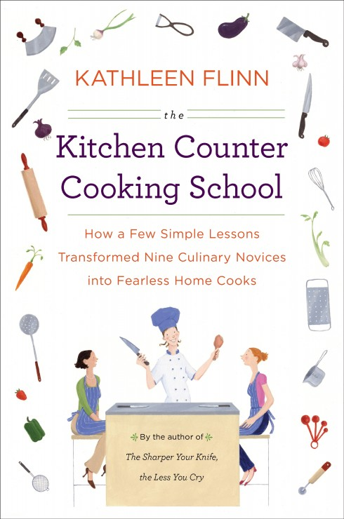 Kathleen Flinn's The Kitchen Counter Cooking School