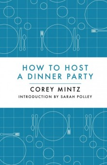 How-to-Host-a-Dinner-Party-cover-406x620