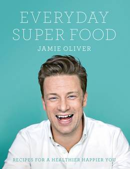 Jamie Oliver Everyday Super Food cover