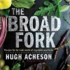 The Broad Fork cover on eatlivetravelwrite.com