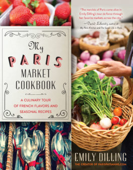 my-paris-market-cookbook on eatlivetravelwrite.com