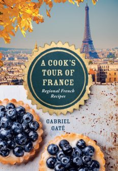 A Cooks Tour of France Gabriel Gate