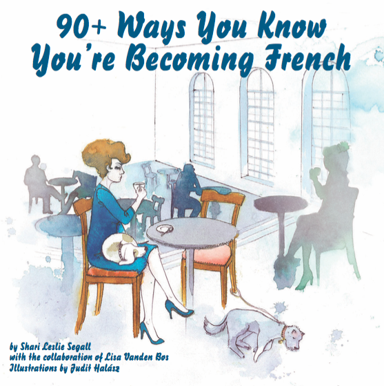 90 Ways You Know Youre Becoming French cover on eatlivetravelwrite.com