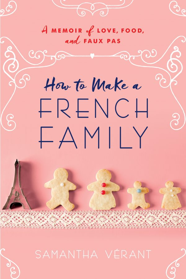 How to Make a French Family cover image on eatlivetravelwrite.com