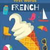 Lonely Planet First Words French image on eatlivetravelwrite.com