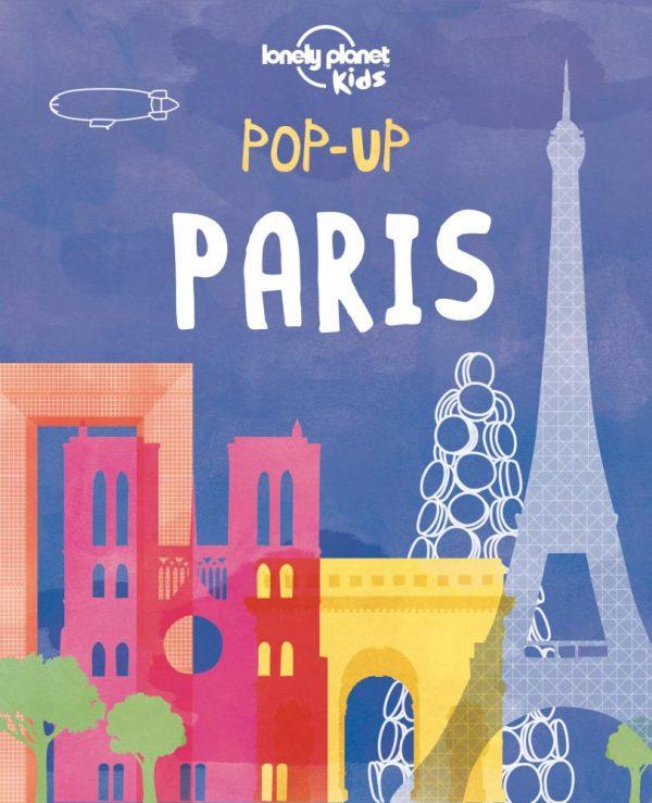 Lonely Planet Pop Up Paris image on eatlivetravelwrite.com
