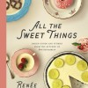 All the Sweet Things Cookbook on eatlivetravelwrite.com