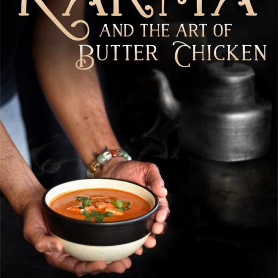 Karma-and-the-Art-of-Butter-Chicken cover on eatlivetravelwrite.com
