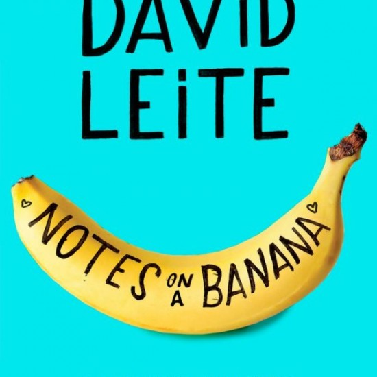 Notes on a Banana by David Leite on eatlivetravelwrite.com
