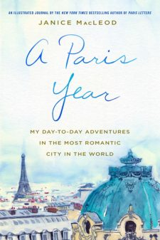 A Paris Year by Janice MacLeod on eatlivetravelwrite.com
