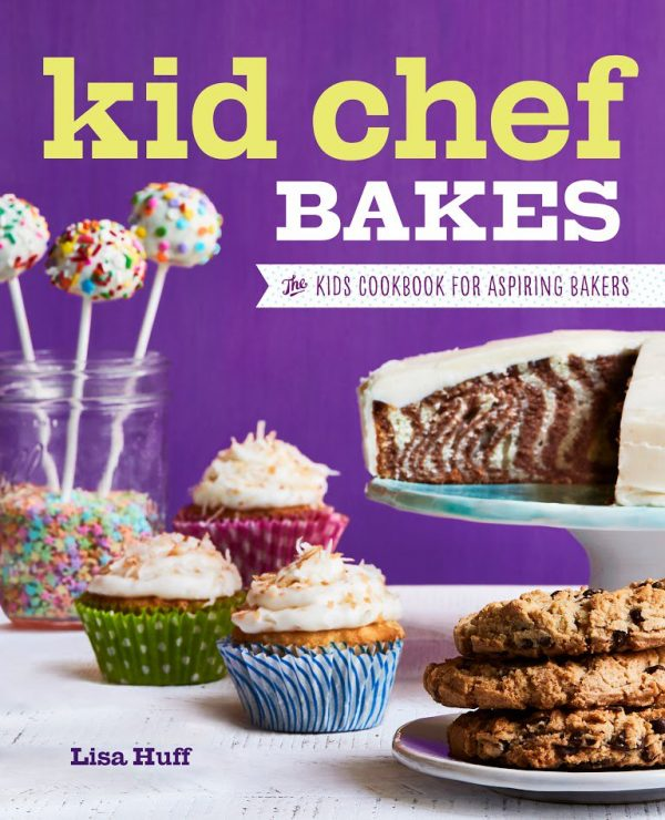 Kids-Chef-Bakes-Cover-on-eatlivetravelwrite.com
