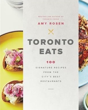 Cookbooks from canadian authors eat live travel write is it a cookbook a toronto restaurant guide a coffee table book its actually all three the follow up to the bestselling toronto cooks this is a close forumfinder Images