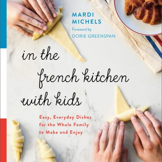 In the French Kitchen with Kids cover on eatlivetravelwrite.com