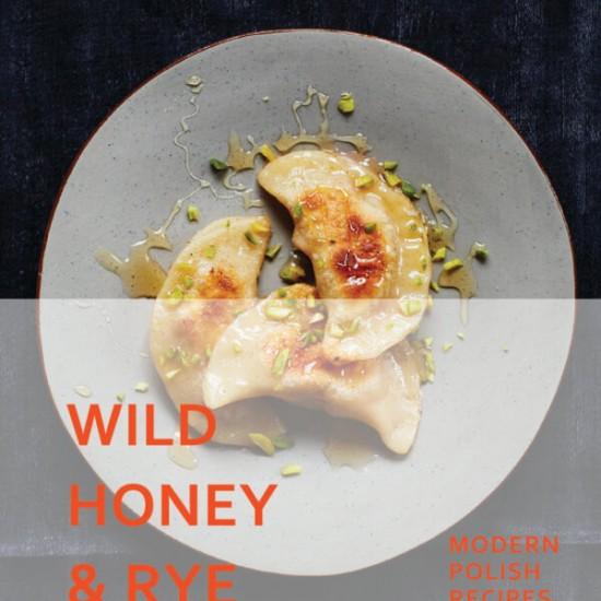 Ren Behan Wild Honey and Rye cover on eatlivetravelwrite.com