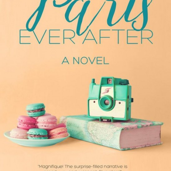 Paris Ever After cover on eatlivetravelwrite.com