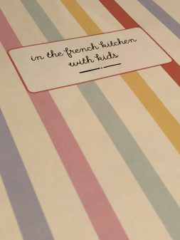 In the French Kitchen with kids - inside the book on eatlivetravelwrite.com