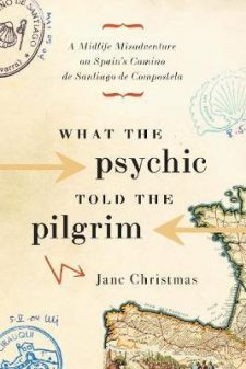 What the Psychic Told the Pilgrim cover on eatlivetravelwrite.com