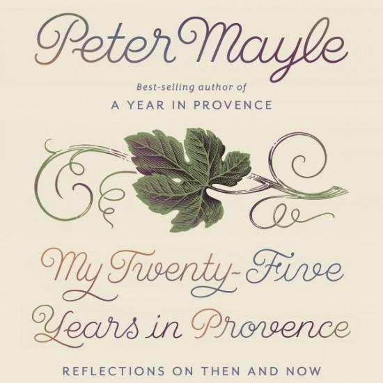 My Twenty Five Years in Provence cover on eatlivetravelwrite.com