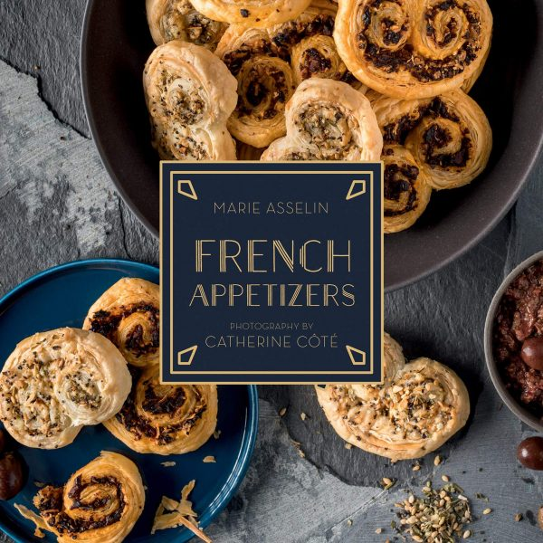 Marie Asselin French Appetizers cover on eatlivetravelwrite.com