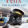 Felix the Railway Cat cover on eatlivetravelwrite.com