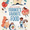 Frankies Favourite Food on eatlivetravelwrite.com
