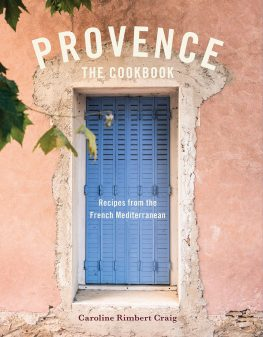 Provence the Cookbook on eatlivetravelwrite.com