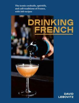 David Lebovitz Drinking French book cover on eatlivetravelwrite.com