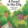 A Forest in the City cover on eatlivetravelwrite.com