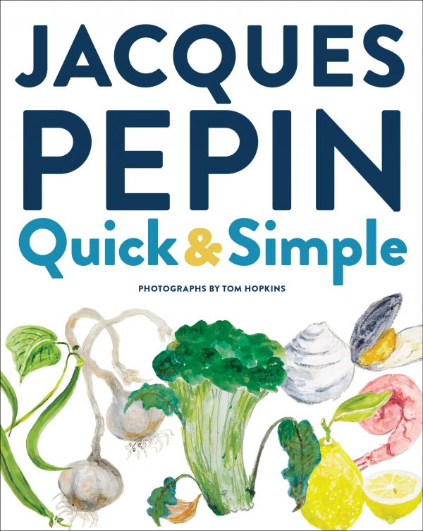 Jacques Pépin's Quick and Simple cover