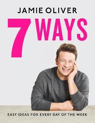 Jamie Oliver 7 Ways cover