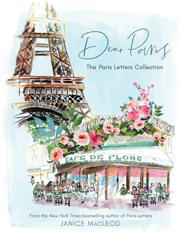 Dear Paris: The Paris Letters Collection book cover by Janice MacLeod