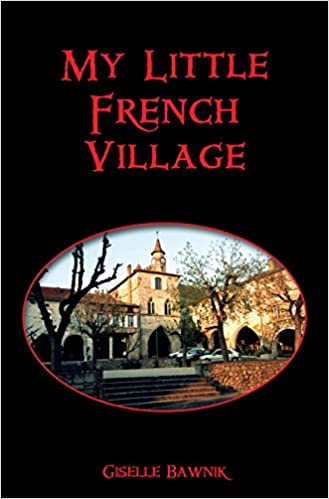 My Little French Village Book by Giselle Bawnik.