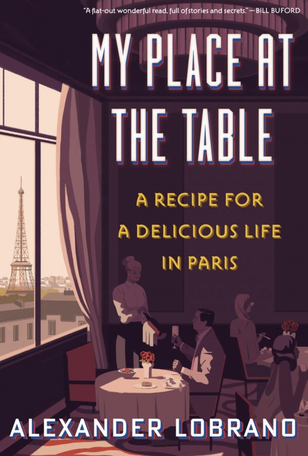 Alexander Lobrano's My Place at the Table cover image.