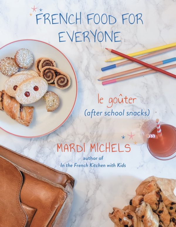 French Food For Everyone by Mardi Michels.